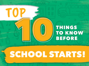 10 Things to know before school starts
